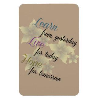 Aprenda la esperanza viva imán foto rectangular