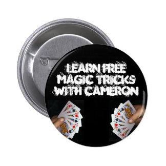 Aprenda los trucos mágicos libres con Cameron Pin Redondo De 2 Pulgadas