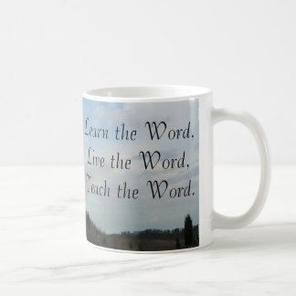 Aprenda, viva, enseñe a la palabra taza de café