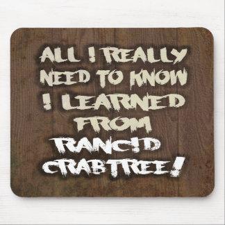 Aprendido de Crabtree rancio Mousepad
