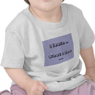 Aprendo lo que veo camisetas