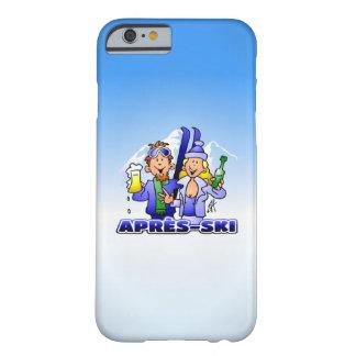 Après-esquí - deportes de invierno funda barely there iPhone 6