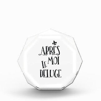 Apres Moi Le Deluge - Funny Retirement Award