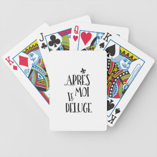 Apres Moi Le Deluge - Funny Retirement Bicycle Playing Cards