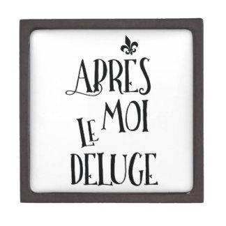 Apres Moi Le Deluge - Funny Retirement Keepsake Box