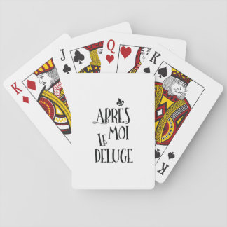 Apres Moi Le Deluge - Funny Retirement Poker Cards