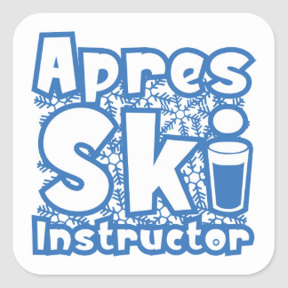 Apres Ski Instructor Square Sticker