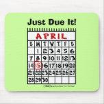 April 15-Tax Humor Mouse Pad