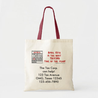April 15th- Most Taxing Tme of the Year! Budget Tote Bag