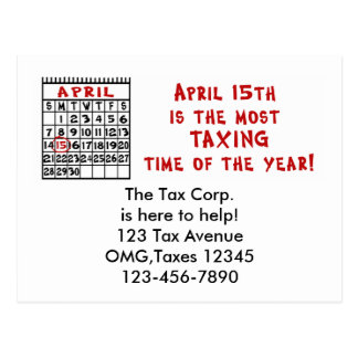 April 15th- Most Taxing Tme of the Year! Postcard