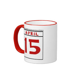 April 15th- Most Taxing Tme of the Year! Ringer Coffee Mug