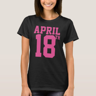 April 18th shirt