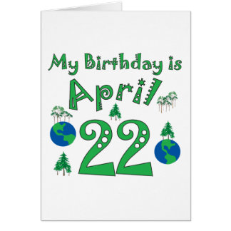 April 22nd Earth Day Birthday Greeting Card