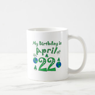 April 22nd Earth Day Birthday Coffee Mug