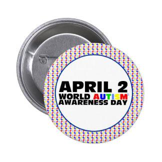April 2, World Autism Awareness Day Pinback Button