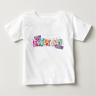 April fool day baby T-Shirt