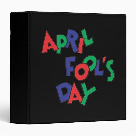 April Fools Day 3 Ring Binder