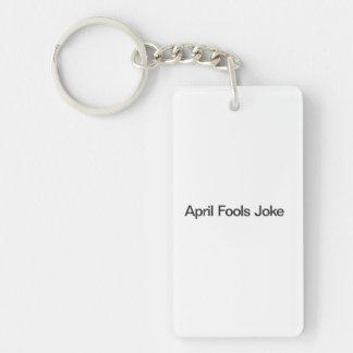 April Fools Joke Acrylic Keychain