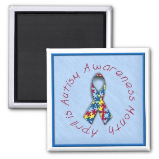"""""""April Is Autism Awareness Month"""" 2 Inch Square Magnet"""