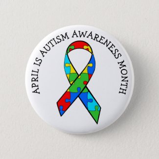 April is Autism Awareness Month Button