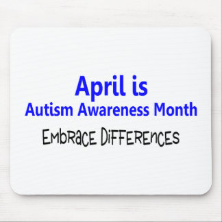 April Is Autism Awareness Month Embrace Difference Mouse Pad
