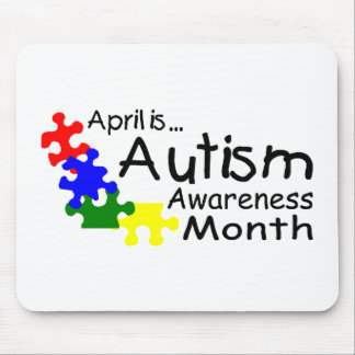 April Is Autism Awareness Month (Pieces) Mouse Pad