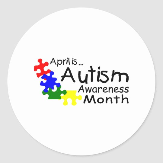 April Is Autism Awareness Month (PP) Classic Round Sticker