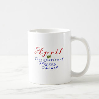 April is Occupational Therapy Month Coffee Mug