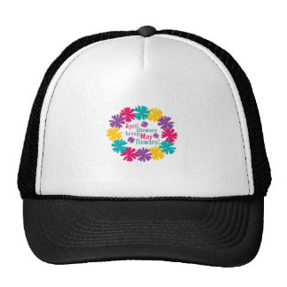 April Showers Bring May Flowers! Trucker Hat