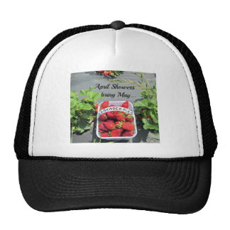 April Showers bring May...STRAWBERRIES! Trucker Hat