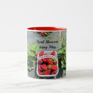 April Showers bring May...STRAWBERRIES! Two-Tone Coffee Mug