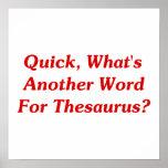 ¿Aprisa, cuál es otra palabra para el tesauro? Poster