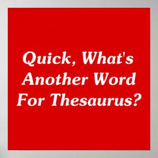 ¿Aprisa, cuál es otra palabra para el tesauro? Póster