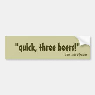 ¡aprisa tres cervezas pegatina de parachoque