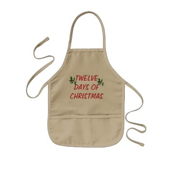 Apron Chefs Apron  Twelve Days Of Christmas by CREATIVEforKIDS at Zazzle