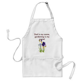 Apron, Dad is my name, gardening is my game!