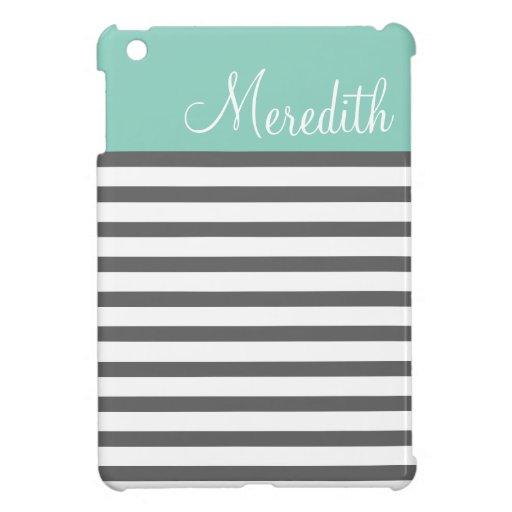 Aqua and Charcoal Preppy Stripes Custom Monogram iPad Mini Cover