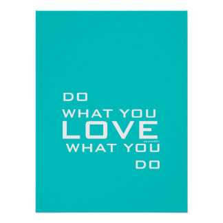 Aqua Blue Do What You Love Modern Word Art Poster