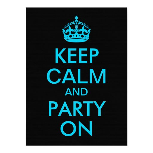 Aqua Blue Keep Calm and Party On Announcements