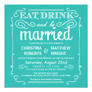 Aqua Eat Drink and be Married Wedding Invites