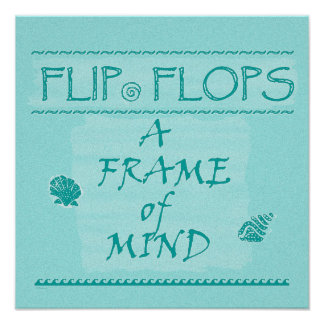 Aqua Flip Flops State of Mind Poster