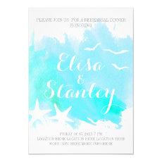 Aqua watercolor, starfish wedding rehearsal dinner 13 cm x 18 cm invitation card
