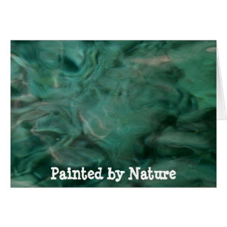 Aquatic Abstract - Painted by Nature Card