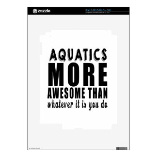 Aquatics more awesome than whatever it is you do ! decals for the iPad 2