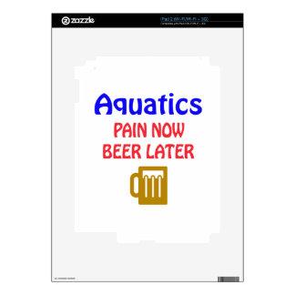Aquatics pain now beer later iPad 2 skin
