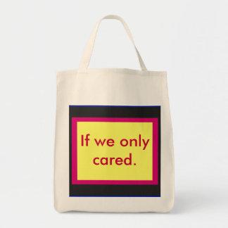 Aquí está a los que nos amarían si cuidamos bolsa tela para la compra