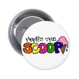 Aquí está el botón de la cucharada pin redondo de 2 pulgadas