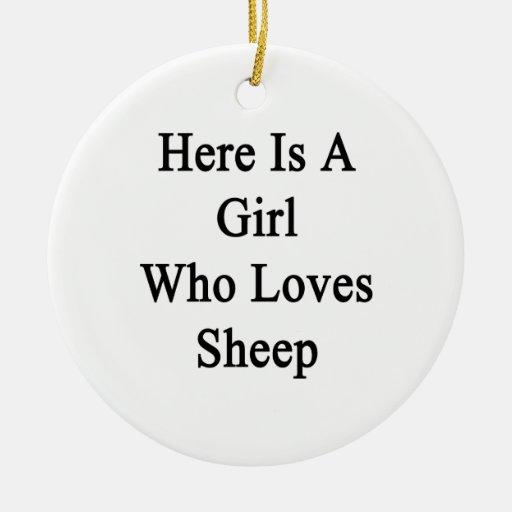 Aquí está un chica que ama ovejas adorno para reyes