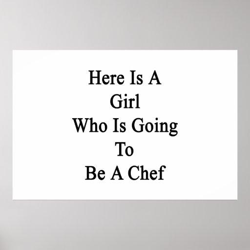 Aquí está un chica que va a ser cocinero impresiones