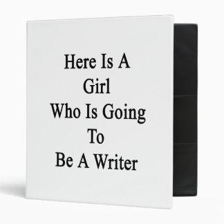 Aquí está un chica que va a ser escritor